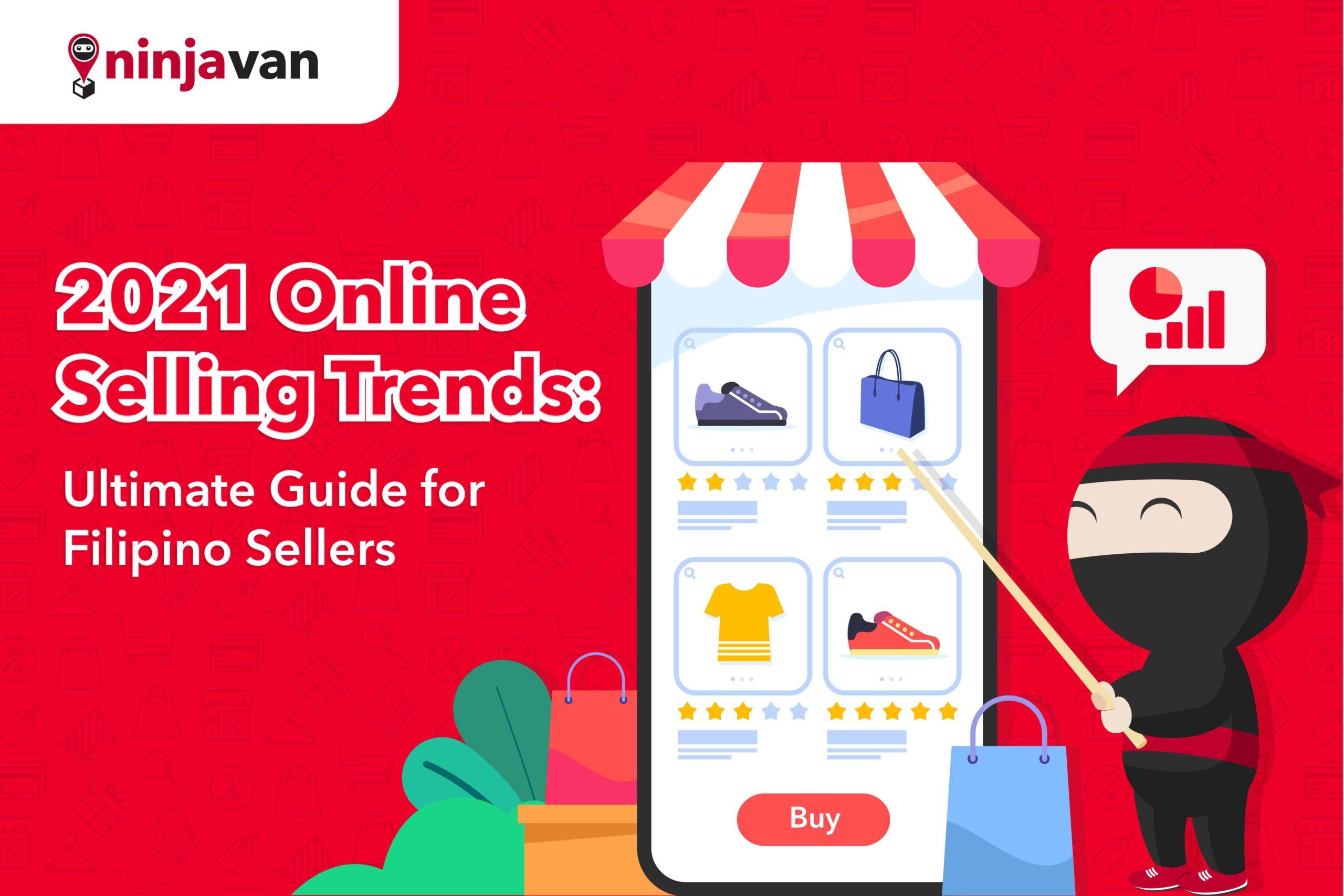 Ninja Van 2021 Online Selling Trends for Filipino eCommerce sellers